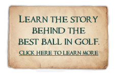 BUTTON1: Learn the story behind the best ball in golf.
